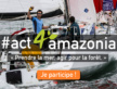 #act4amazonia – Direction le Brésil !