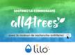 Soutenez la communauté all4trees avec Lilo !