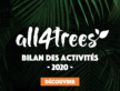 Bilan 2020 des activités de la communauté all4trees